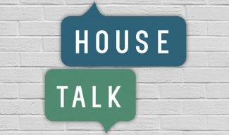 House Talk