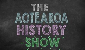 Aotearoa History Show